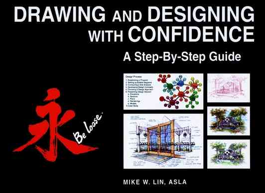 Drawing and Designing With Confidence By Lin, Mike W.