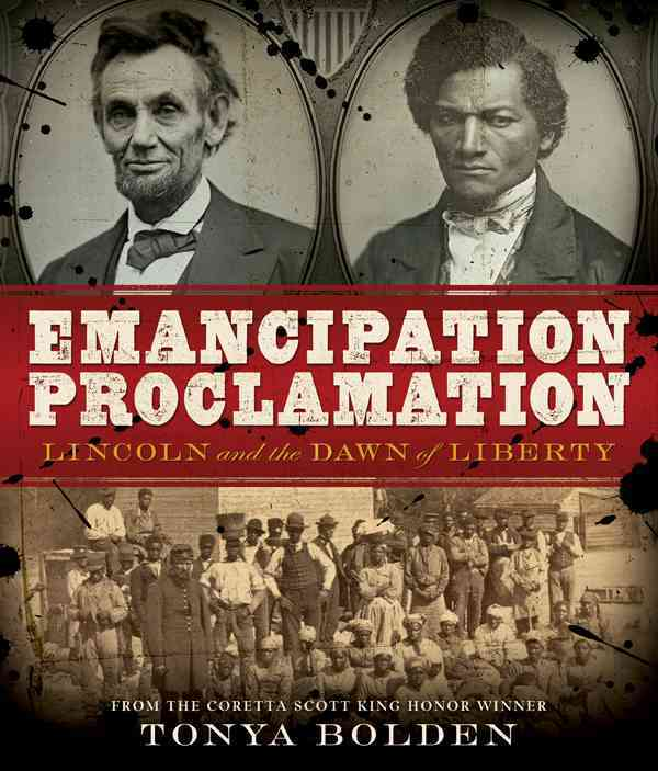 Emancipation Proclamation By Bolden, Tonya